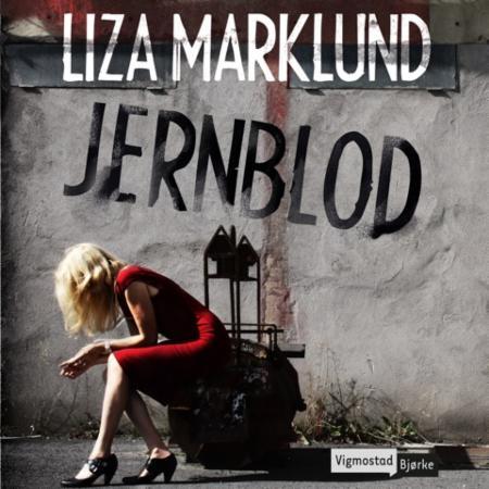Efterstræbte Liza Marklund – Jernblod – Bjørnebok BK-11